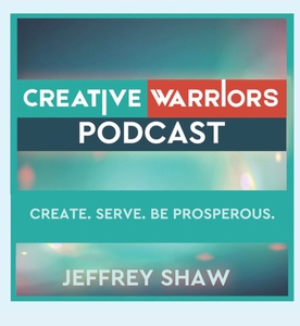 Creative Warriors by Business coach Jeffrey Shaw interviews Michael Port, Chris Guillebeau, Todd Henry, Jeremy Cowart & more!|Part soulful Simon Sinek, part rockin' Richard Branson in an Ira Glass This American Life, TED Radio Hour style.
