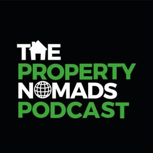 The Property Nomads Podcast by Rob Smallbone & Matt Mcsherry