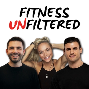 Fitness Unfiltered by Fitness Unfiltered