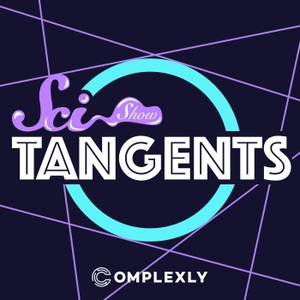 SciShow Tangents by Complexly