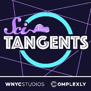 SciShow Tangents by WNYC & Complexly