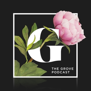 The Grove Podcast by The Grove - Passion City Church