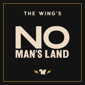 No Man's Land by The Wing by The Wing