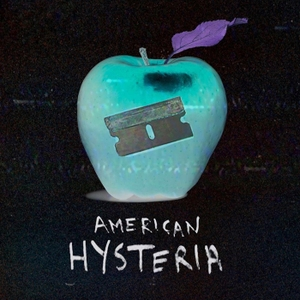 American Hysteria by Chelsey Weber-Smith