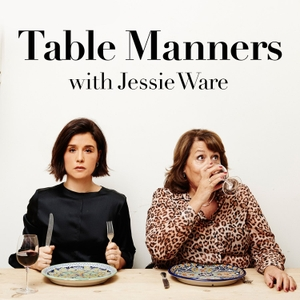 Table Manners with Jessie Ware by Jessie Ware