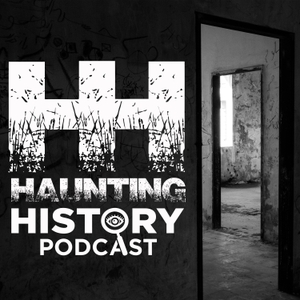 Haunting History Podcast by Cathie Curtis