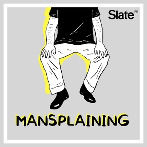Mansplaining by Slate.fr