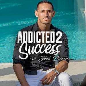 Addicted2Success Podcast