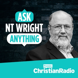 Ask NT Wright Anything by Premier