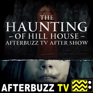 The Haunting Of Hill House Podcast by AfterBuzz TV