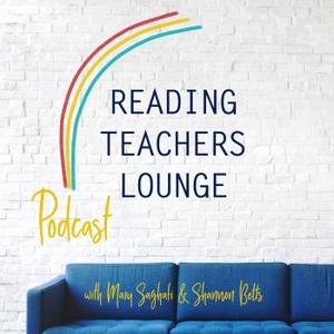 Reading Teachers Lounge by Shannon Betts and Mary Saghafi