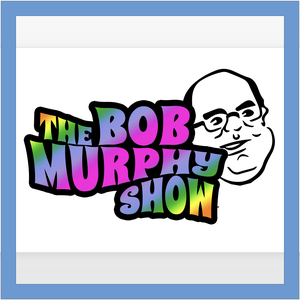 Bob Murphy Show by Robert Murphy