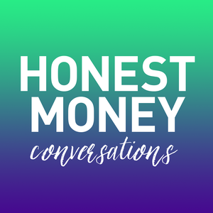 Honest Money Conversations by Cait Flanders and Carrie Smith