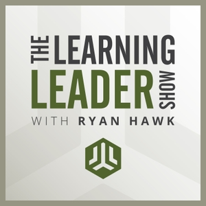 The Learning Leader Show With Ryan Hawk by Ryan Hawk