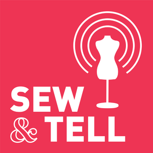 Sew & Tell by Sew Daily
