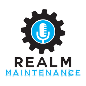 Realm Maintenance by Realm Maintenance Productions