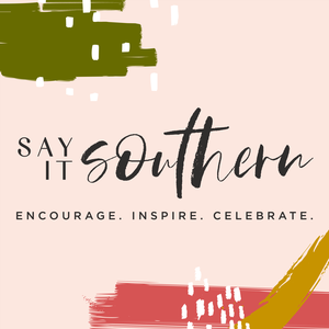 Say It Southern by Sarah Stone Smith and Courtney Goolsby