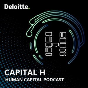 Capital H: Putting humans at the center of work by Deloitte US