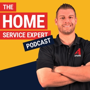 The Home Service Expert Podcast by Tommy Mello: $30 Million Founder|Forbes, Inc., Entrepreneur Columnist