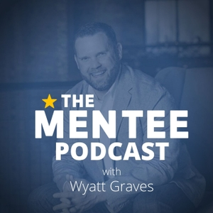 The Mentee Podcast by Geoff Woods