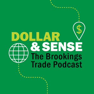 Dollar & Sense by The Brookings Institution