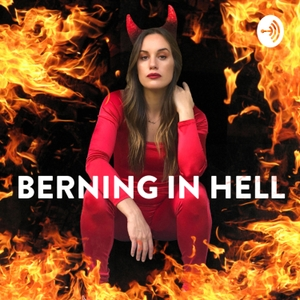 Berning In Hell by Hannah Berner