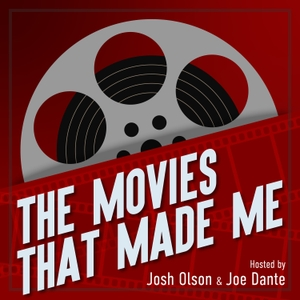 The Movies That Made Me by Trailers From Hell, Josh Olson, Joe Dante