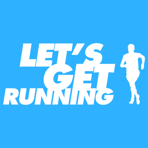 Let's Get Running Podcast by Let's Get Running Podcast