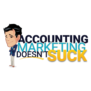 Accounting Marketing Doesn't Suck by Build Your Firm | Marketing for Accountants and CPAs
