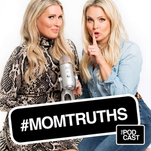 #MOMTRUTHS with Cat & Nat by Cat & Nat