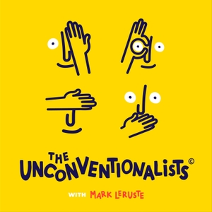 The Unconventionalists with Mark Leruste by Mark Leruste