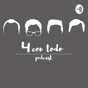4 con todo podcast by Mario Polo Rafa Yahuaca