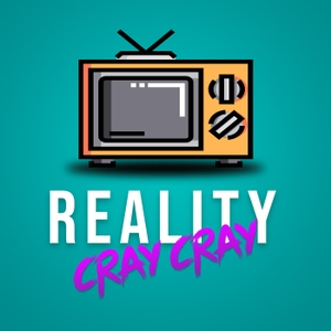 Reality Cray Cray by Kim and Kyle
