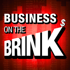 Business on the Brink by iHeartRadio