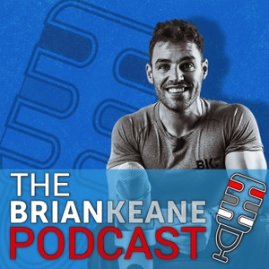 The Brian Keane Podcast by Brian Keane
