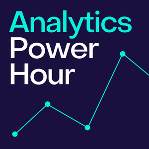 The Digital Analytics Power Hour by Michael Helbling, Tim Wilson, and Moe Kiss