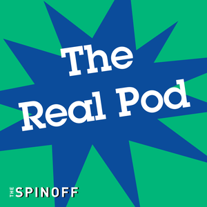 The Real Pod by The Spinoff