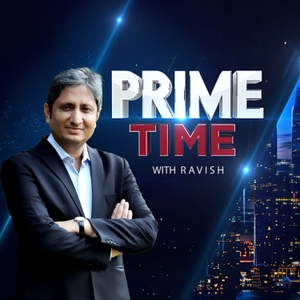 Prime Time with Ravish by NDTV