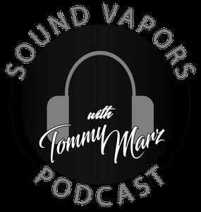 Sound Vapors Podcast by Tommy Marz