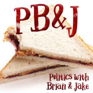 PB&J: Politics with Brian & Jake by Brian Brown & Jake Wilburn | MONUMENTAL.LY