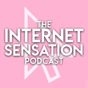 Internet Sensation Podcast by Alex Elmslie
