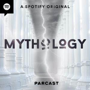 Mythology by Parcast Network
