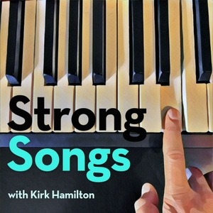 Strong Songs by Kirk Hamilton