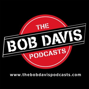 The Bob Davis Podcasts by Bob Davis