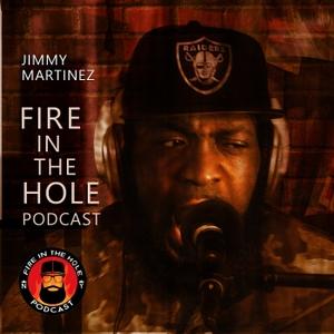 Fire in the Hole w/ Jimmy Martinez by Jimmy Martinez