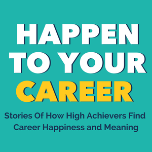 Happen to Your Career by Scott Anthony Barlow