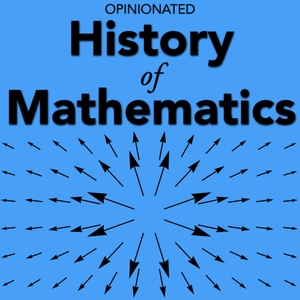 Opinionated History of Mathematics by Intellectual Mathematics