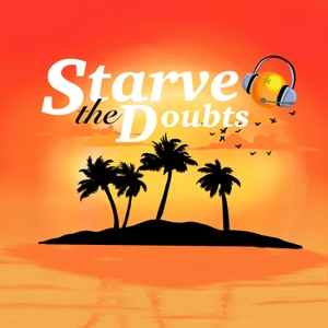 Starve the Doubts by Jared Easley