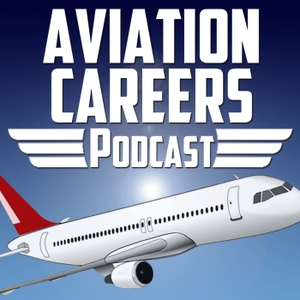Aviation Careers Podcast by Carl Valeri