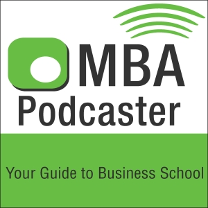 MBA Podcaster by Your Guide to Business School